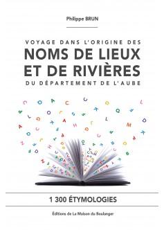 livre_Brun_Philippe_noms_de_lieux_et_de_rivieres_de_l_aube.jpg